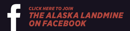 The Alaska Landmine on Facebook