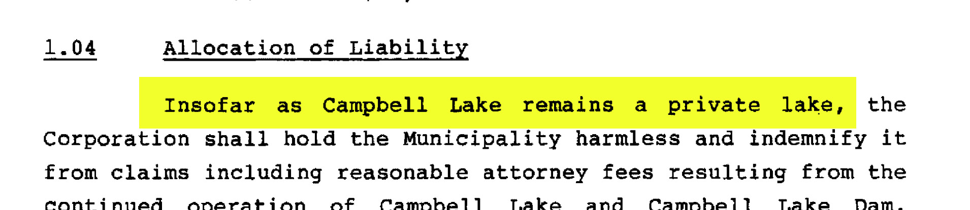 Quote from agreement between Campbell Lake HOA and Municipality of Anchorage